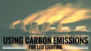 Using Carbon Emissions with LED Lighting