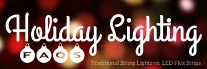 Holiday Lighting FAQ's