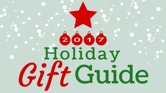 2017 holiday gift guide