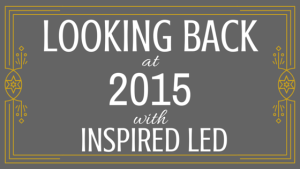 2015 year in review with inspired led