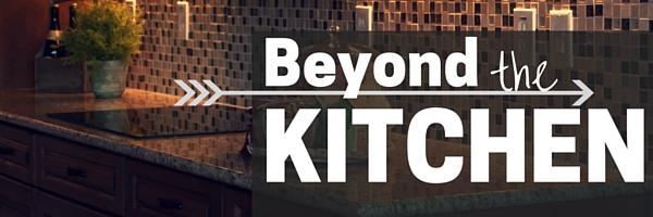 Beyond the Kitchen1