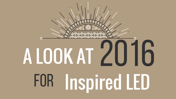 2016 for Inspired LED