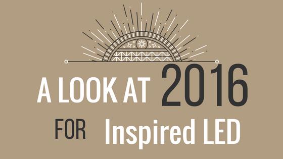 2016 for Inspired LED