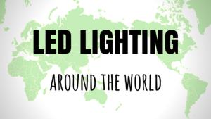 led lighting around the world