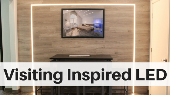 a visit to Inspired LED